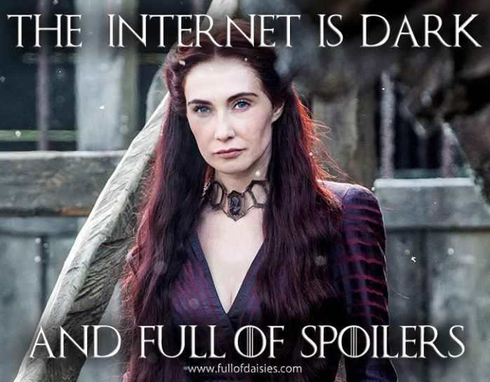 the internet is dark and full of spoilers